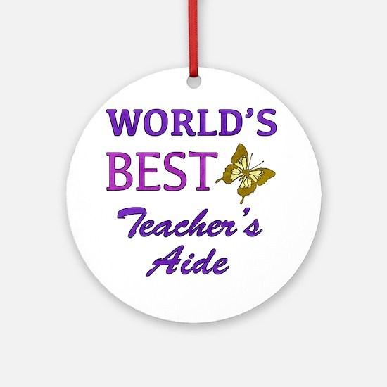 World's Best Teacher's Aide (Butterfly) Ornament (