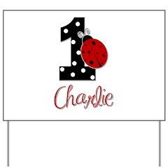 1 Ladybug CHARLIE - Custom Yard Sign