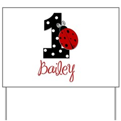 1 Ladybug BAILEY - Custom Yard Sign