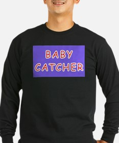 Midwives gift BABY CATCHER T
