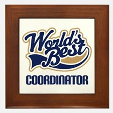 Coordinator (Worlds Best) Framed Tile