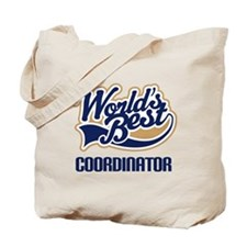 Coordinator (Worlds Best) Tote Bag
