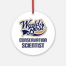 Conservation Scientist (Worlds Best) Ornament (Rou