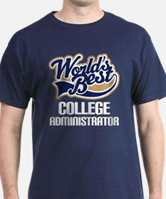 College Administrator (Worlds Best) T-Shirt