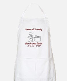 Dinner Will Be Ready When .. Apron