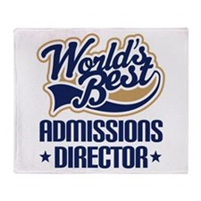 Admissions Director (Worlds Best) Throw Blanket