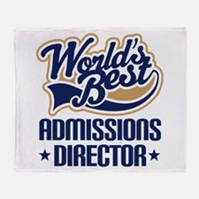 Admissions Director (Worlds Best) Throw Blanket