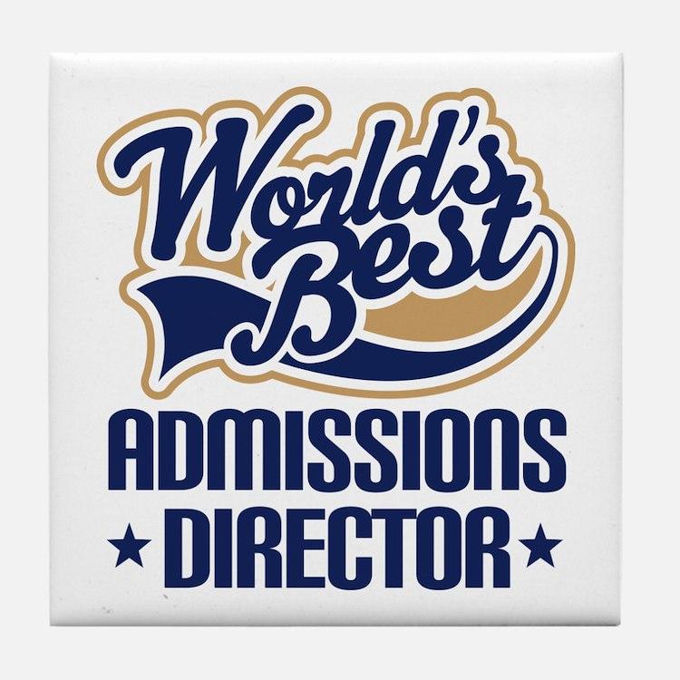 Admissions Director (Worlds Best) Tile Coaster