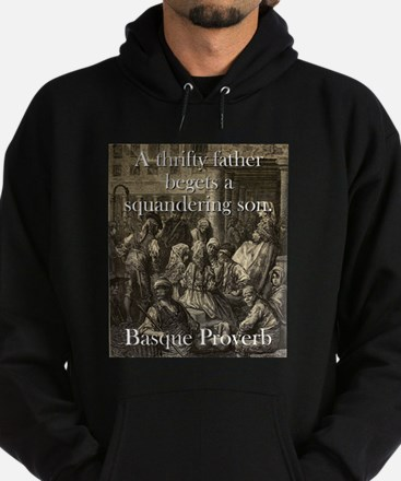A Thrifty Father - Basque Proverb Sweatshirt