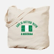 Life is better with Nigerian Tote Bag