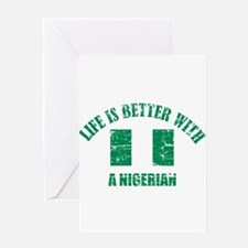 Life is better with Nigerian Greeting Card