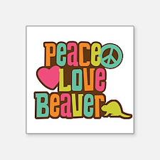 Peace Love Beaver Sticker
