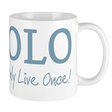 YOLO You Only Live Once Mugs