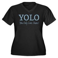 YOLO You Only Live Once Plus Size T-Shirt