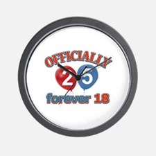 Officially 25 forever 18 Wall Clock