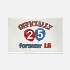 Officially 25 forever 18 Rectangle Magnet