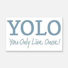 YOLO You Only Live Once Rectangle Car Magnet