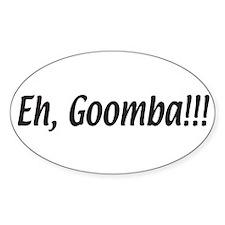 Italian Eh, Goomba Oval Decal