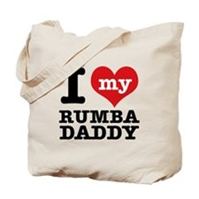 I love my Rumba daddy Tote Bag
