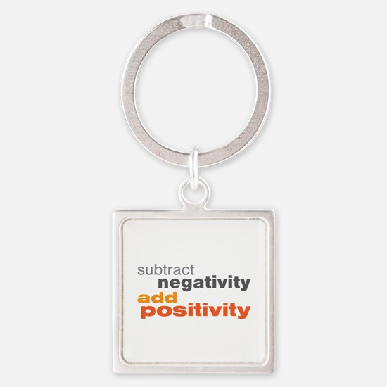 Subtract Negativity Add Positivity Square Keychain