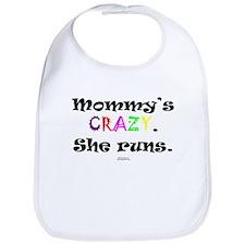 Mommy's CRAZY Bib