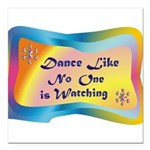 dance LIKE....png Square Car Magnet 3