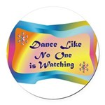 dance LIKE....png Round Car Magnet