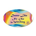 dance LIKE....png Oval Car Magnet