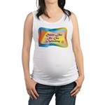 dance LIKE....png Maternity Tank Top