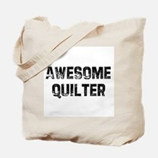 Awesome Quilter Tote Bag