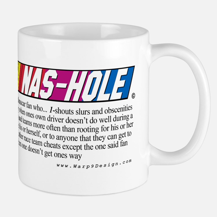 Don't be an NAS-HOLE w/Definition  -Mug