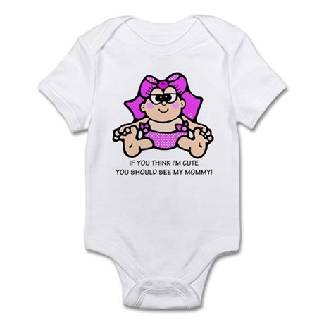 Humorous See My Mommy Infant Creeper