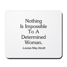 Nothing Is Impossible Inspirational Mousepad