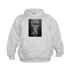 I am down right perfect Hoodie
