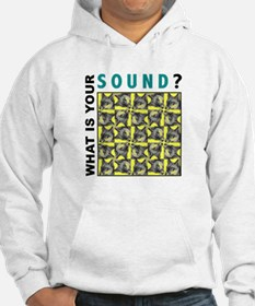 What is your sound? Hoodie