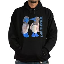 whats up blue footed boobie Hoodie