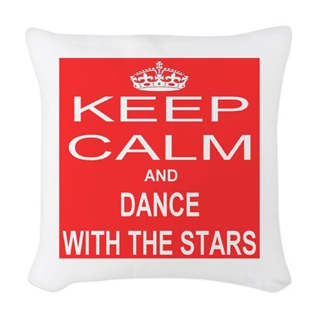 KEEP CALM and DANCE WITH THE STARS Woven Throw Pil