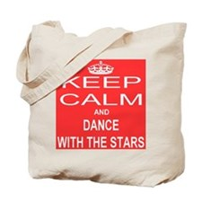 KEEP CALM and DANCE WITH THE STARS Tote Bag