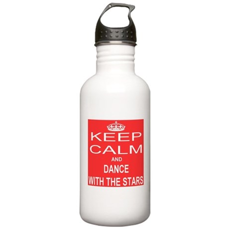 KEEP CALM and DANCE WITH THE STARS Stainless Water