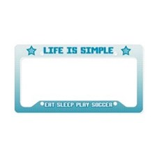 Eat, Sleep, Play Soccer License Plate Holder