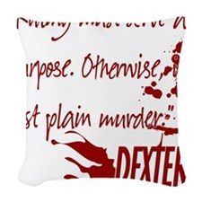 DEXTER purpose red copy.png Woven Throw Pillow