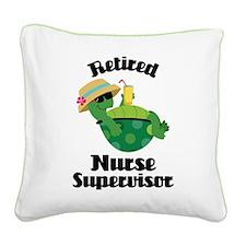 Retired Nurse Supervisor Square Canvas Pillow