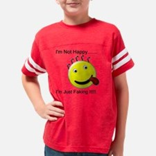 Not happy faking it tounge ou Youth Football Shirt