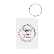 Music Makes it Better Keychains