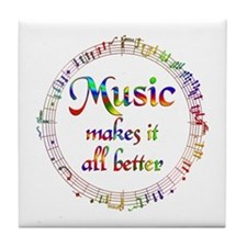 Music Makes it Better Tile Coaster