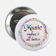 """Music Makes it Better 2.25"""" Button (10 pack)"""