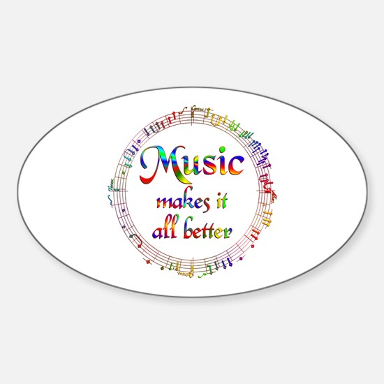 Music Makes it Better Sticker (Oval)