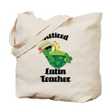 Retired Latin Teacher Tote Bag