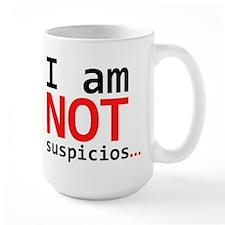 I am not suspicios Mugs