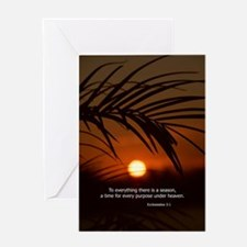 Ecclesiastes 3: To everything there  Greeting Card